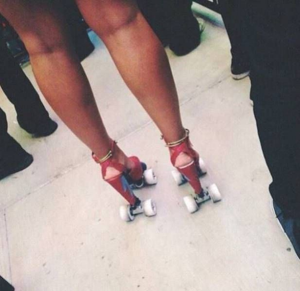 you might be cool but you'll never be wearing high heel roller skates cool