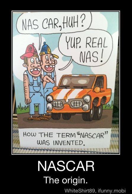 the origins of nascar, nas car huh?