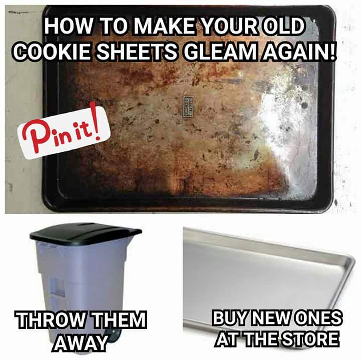 how to make your old cookie sheets gleam again, throw it away, buy new ones