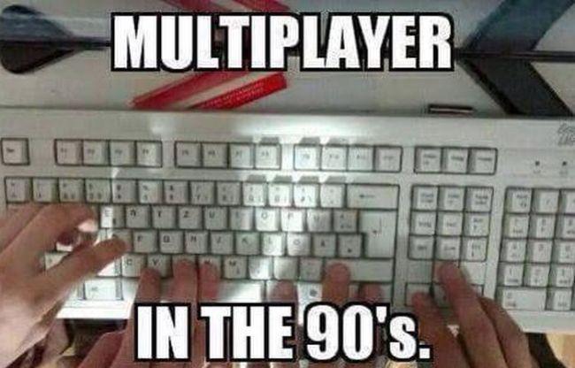 multiplayer in the 90's, meme