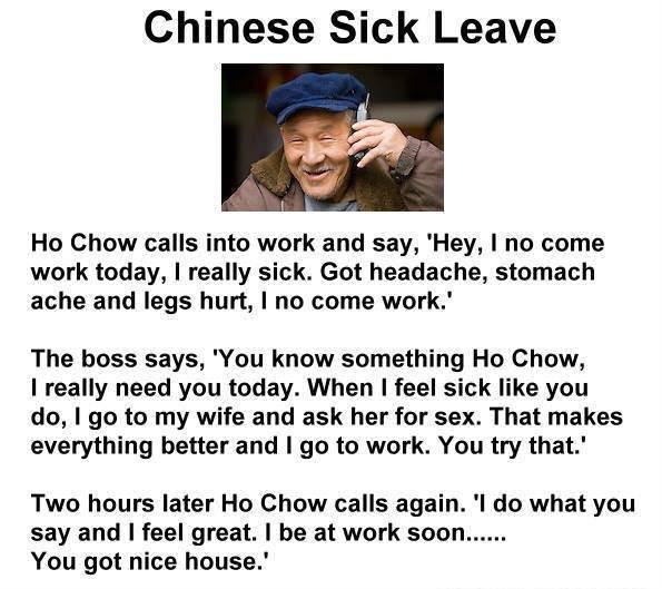 chinese sick leave joke, i be at work soon, you got nice house