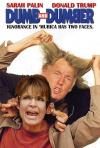 sarah palin and donald trump are dumb and dumber, ignorance in america has two faces, parody