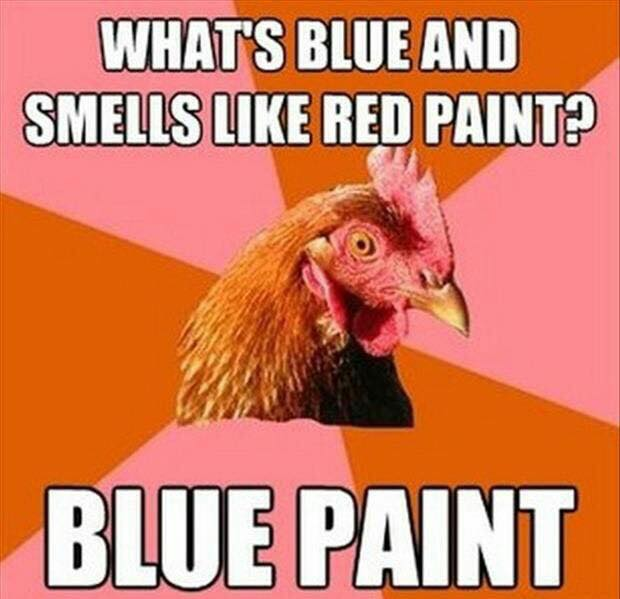 what's blue and smells like red paint, blue paint, anti joke chicken, meme