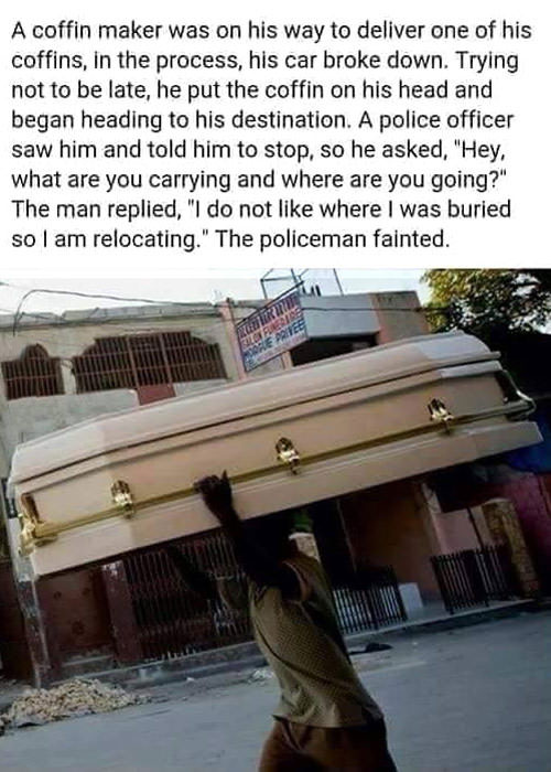 a coffin maker was on his way to deliver one of his coffins