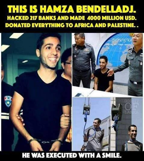 this is hamza bendelladj, hacked 217 banks and made 4000 million usd, donated everything to africa and palestine, he was executed with a smile
