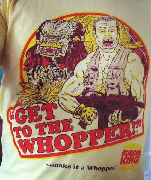 get to the whopper, make it a whopper, burger king predator shirt