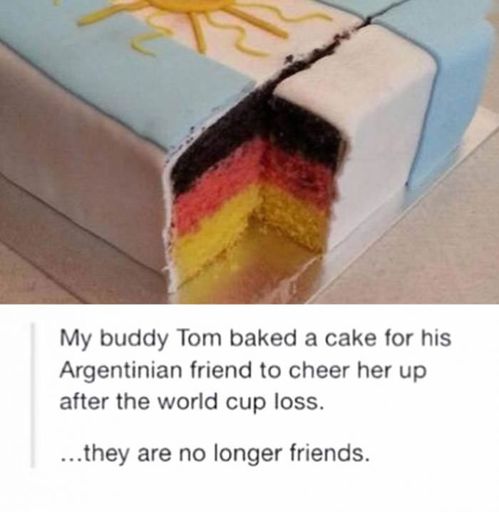 my buddy tom baked a cake for his argentinian friend to cheer her up after the world cup loss, they are no longer friends
