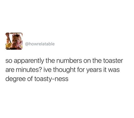 so apparently the numbers on the toasters are minutes?, i've thought for years it was the degree of toasty-ess
