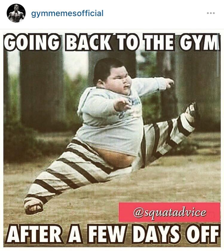going back to the gym after a few days off