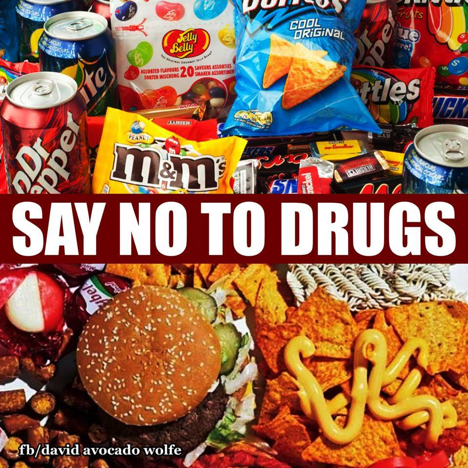 say no to drugs, fast food