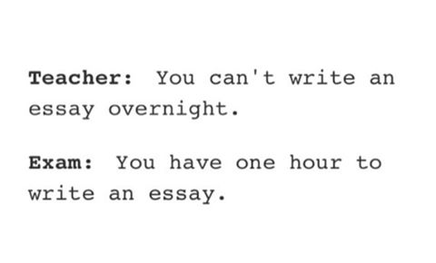 you can't write an essay overnight, you have one hour to write an essay
