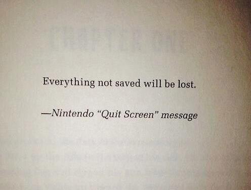 everything not saved will be lost, nintendo quit screen message