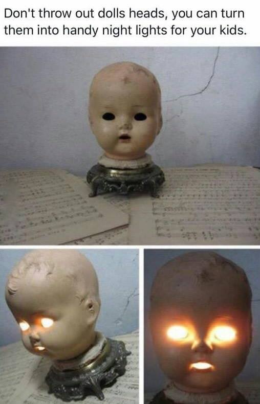 don't throw out dolls heads, you can turn them into handy night lights for your kids, creepy night light doll heads