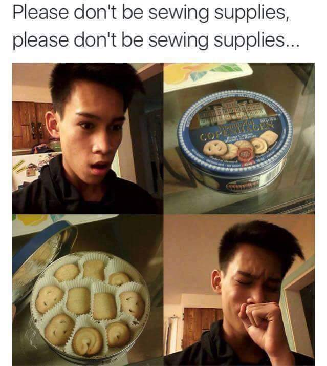 please don't be sewing supplies, please don't be sewing supplies, danish butter cookies