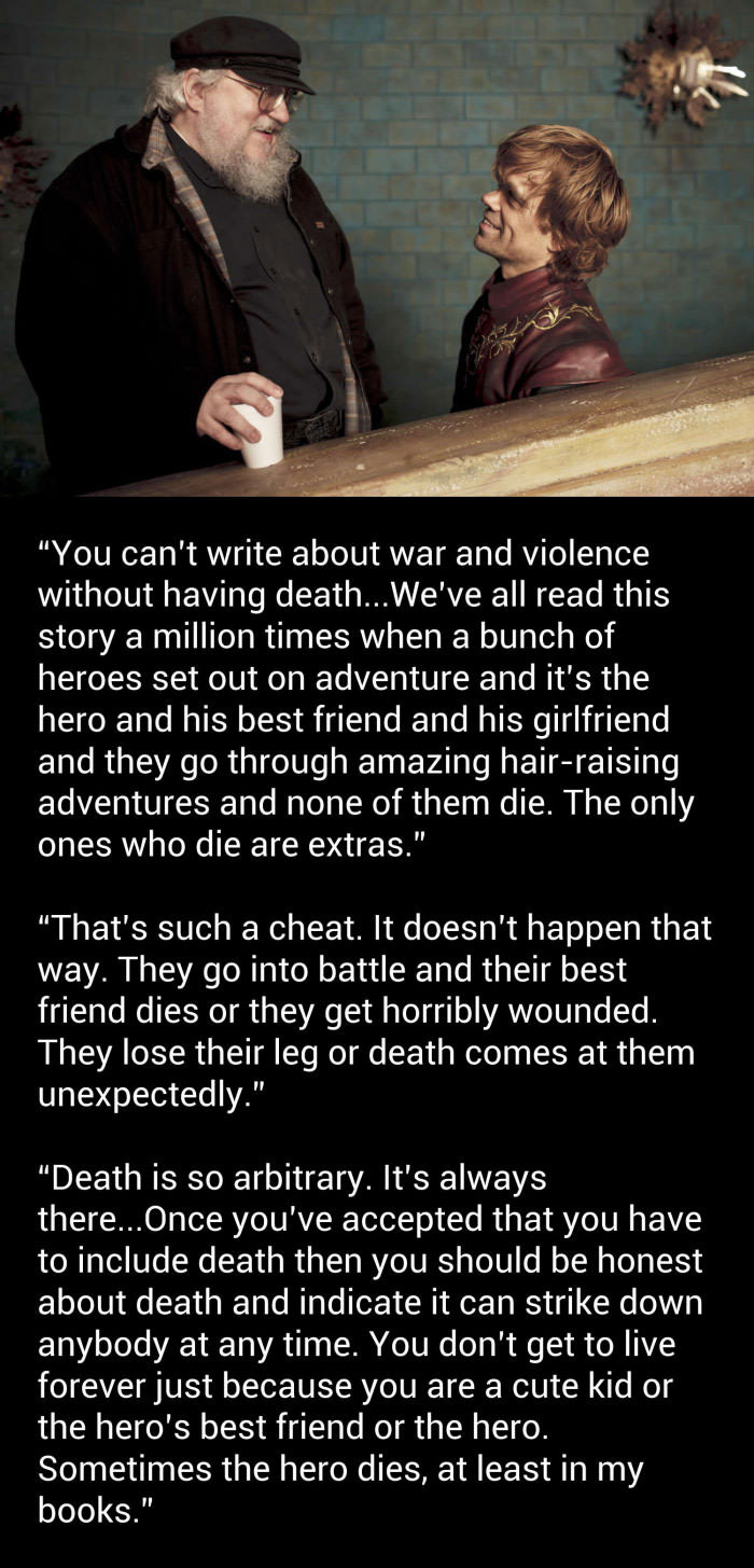 you can't write about war and violence without having death, sometimes the hero dies, at least in my books