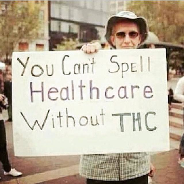 you can't spell healthcare with thc