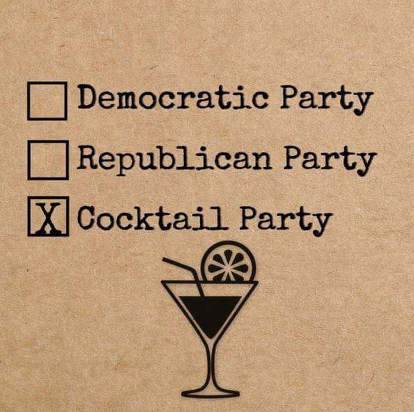 time to vote for the cocktail party, democratic party, republican party