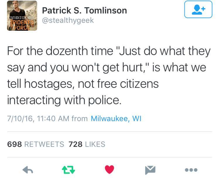 just do what they say and you won't get hurt, is what we tell hostages, not free citizens interacting with police