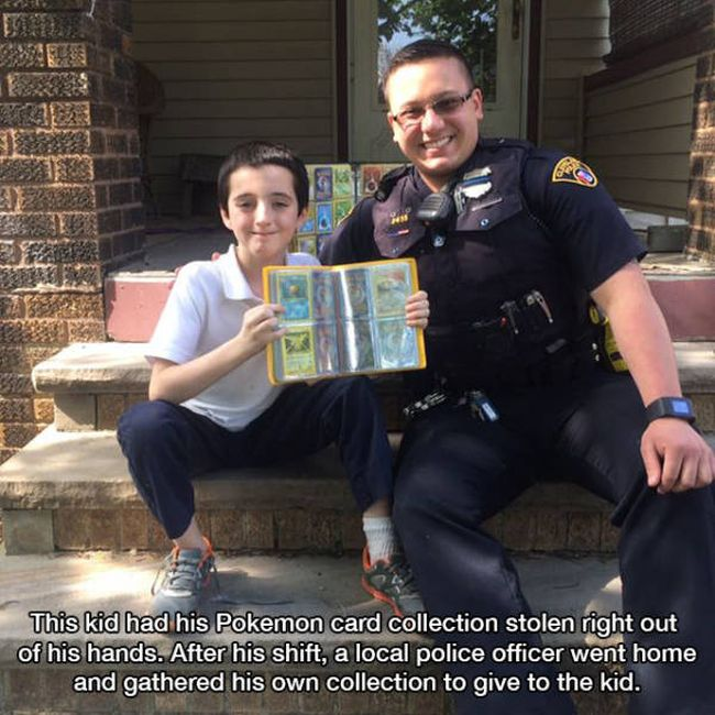 this kid had his pokemon card collection stolen right out of his hands, after his shift a local police officer went home and gathered his own collection to give to the kid, photos to make you smile, good cop