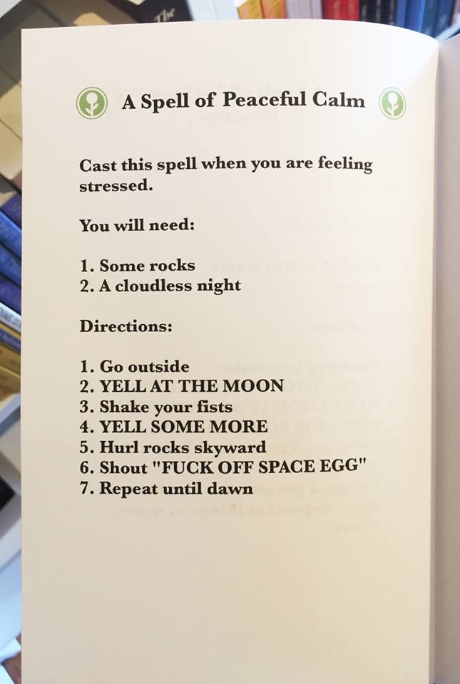 a spell of peaceful calm, fuck off space egg, cast this spell when you are feeling stressed