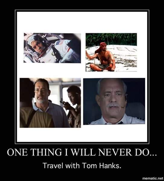 one thing i will never do, travel with tom hanks, motivation