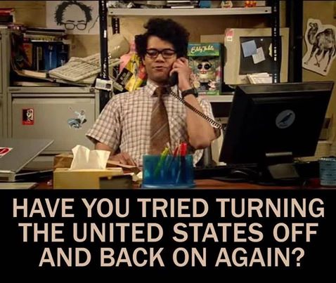 have you tried turning the united states off and back on again