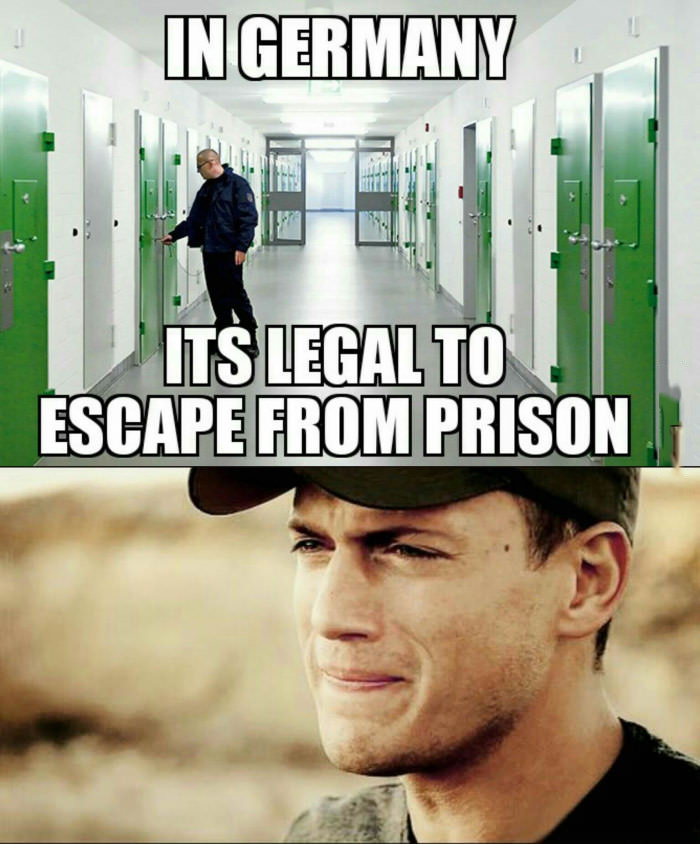 in germany it's legal to escape from prison, meme