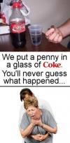 we put a penny in a glass of coke, you'll never guess what happened