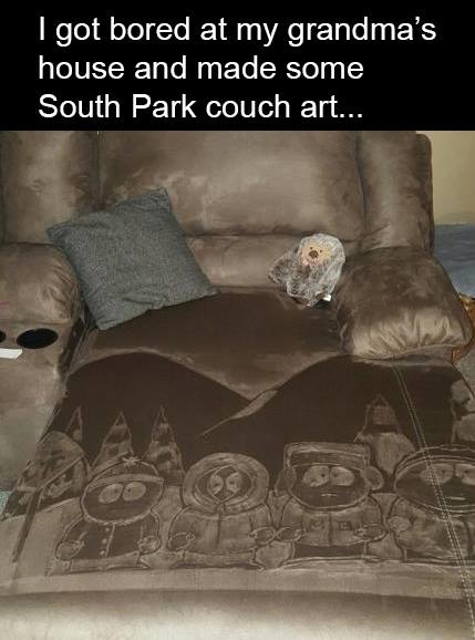 i got bored at my grandma's house and made some south park couch art