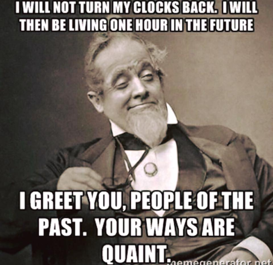 I greet you people of the past justpost virtually entertaining i will not turn my clocks back m4hsunfo