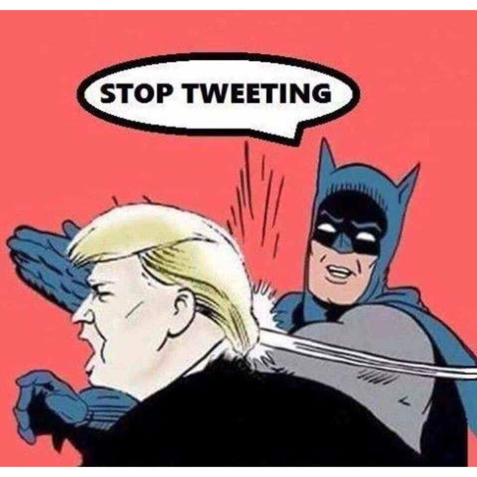 stop tweeting, batman slapping trump