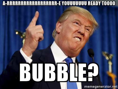 trump is going to run the economy like a wrestling announcer, are you ready to bubble?, meme