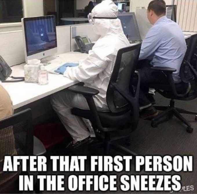 after that first person in the office sneezes