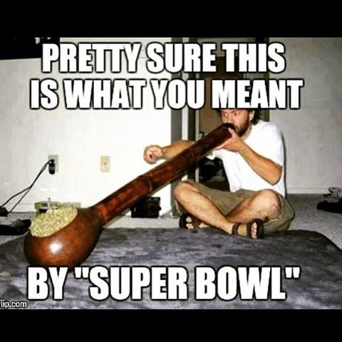 pretty sure this is what you meant by super bowl, meme