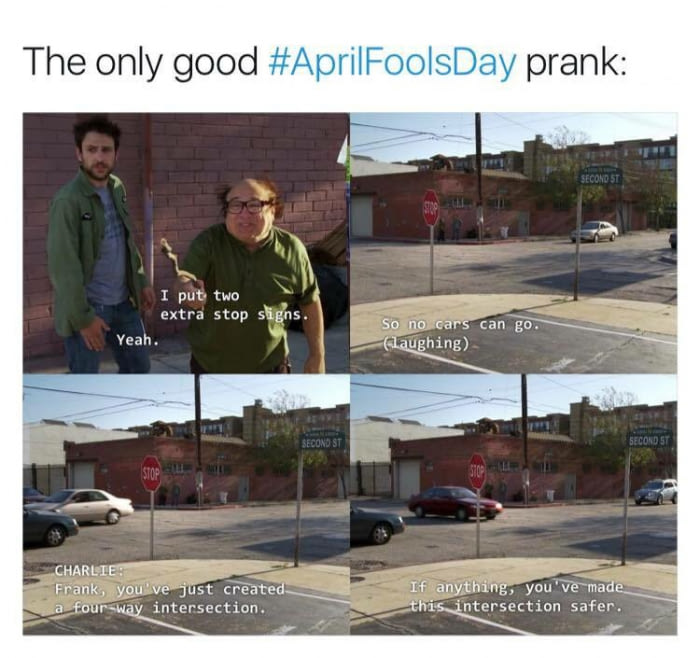 the only good april fools day prank, you made that intersection safer