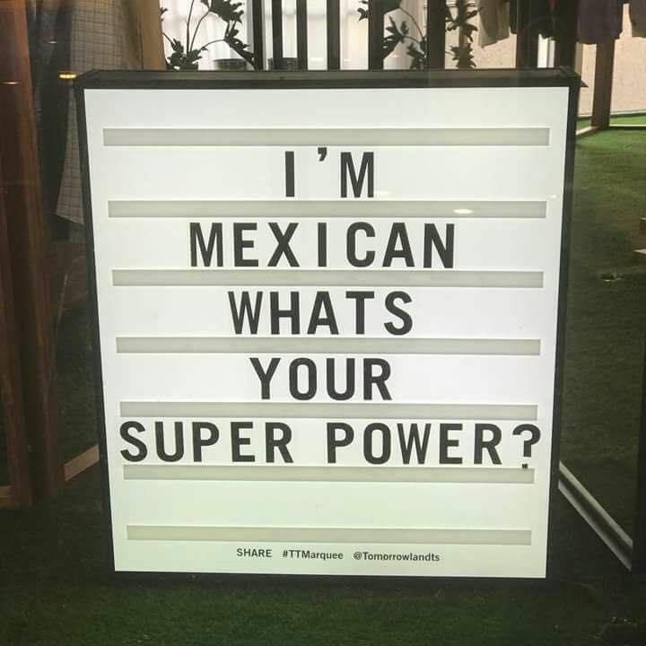 i'm mexican what's your super power