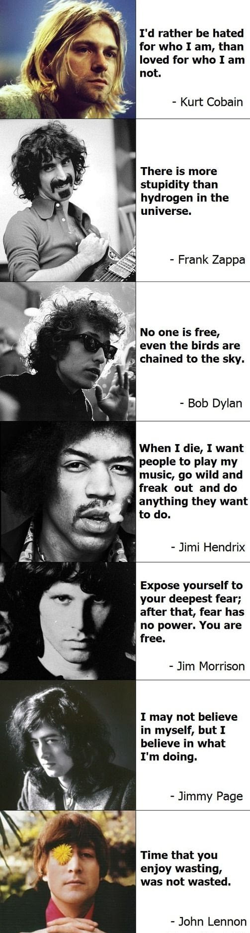 some famous quotes from famous people, kurt cobain, frank zappa, bob dylan, jim morrisson, jimmy page, john lennon