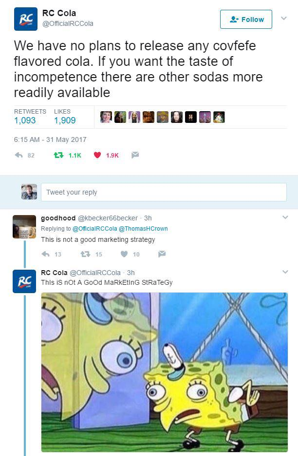 we have no plans to release any covfefe flavored soda, if you want the taste of incompetence there are other sodas more readily available, this is not a good marketing strategy, spongebob tease meme