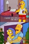 i sleep in a racing car, do you?, i sleep in a big bed with your wife