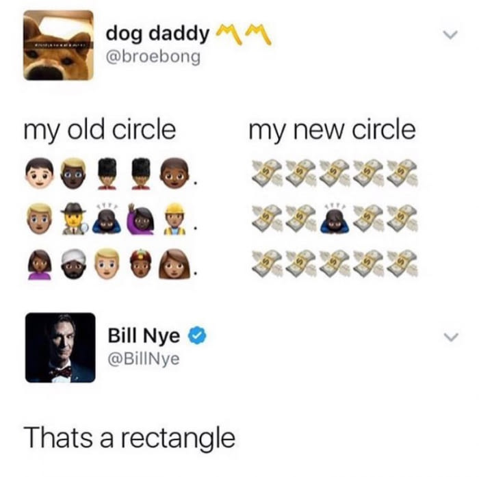 bill nye sets the rectangle straight, my old circle, my new circle, that's a rectangle