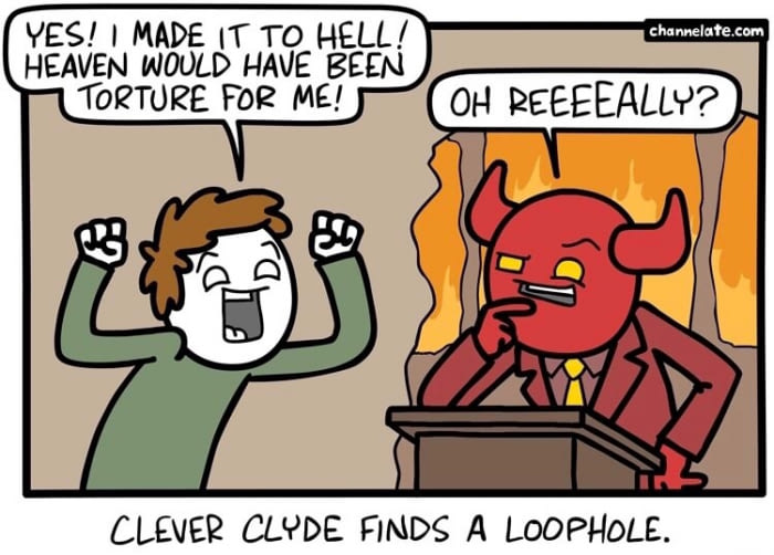 clever clyde finds a loophole, yes i made it to hell, heaven would have been torture for me, comic