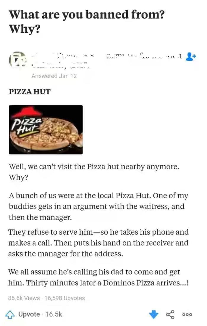 what are you banned from and why?, man banned from pizza hut