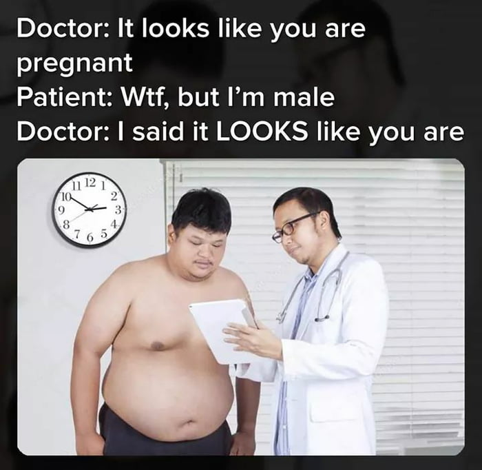 it looks like you are pregnant, wtf but i'm male, i said it looks like you are