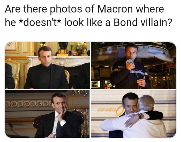 are there photos of macron where he doesn't look like a bond villain?