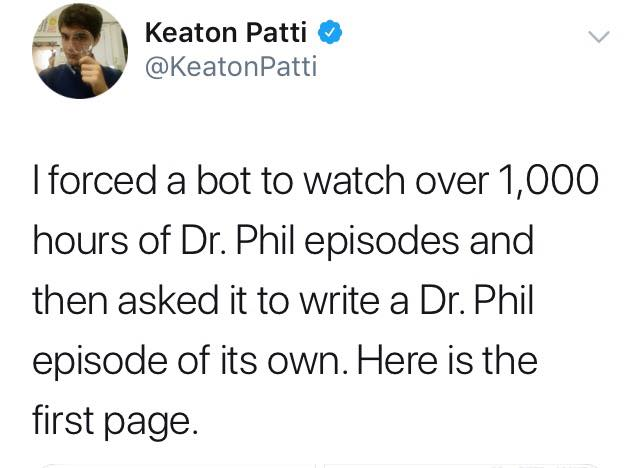 i forced a bot to watch over 1000 hours of dr phil episodes and then asked it to write a dr phil episode