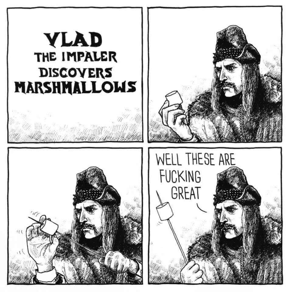 vlad the impaler discovers marshmallows, well these are fucking great