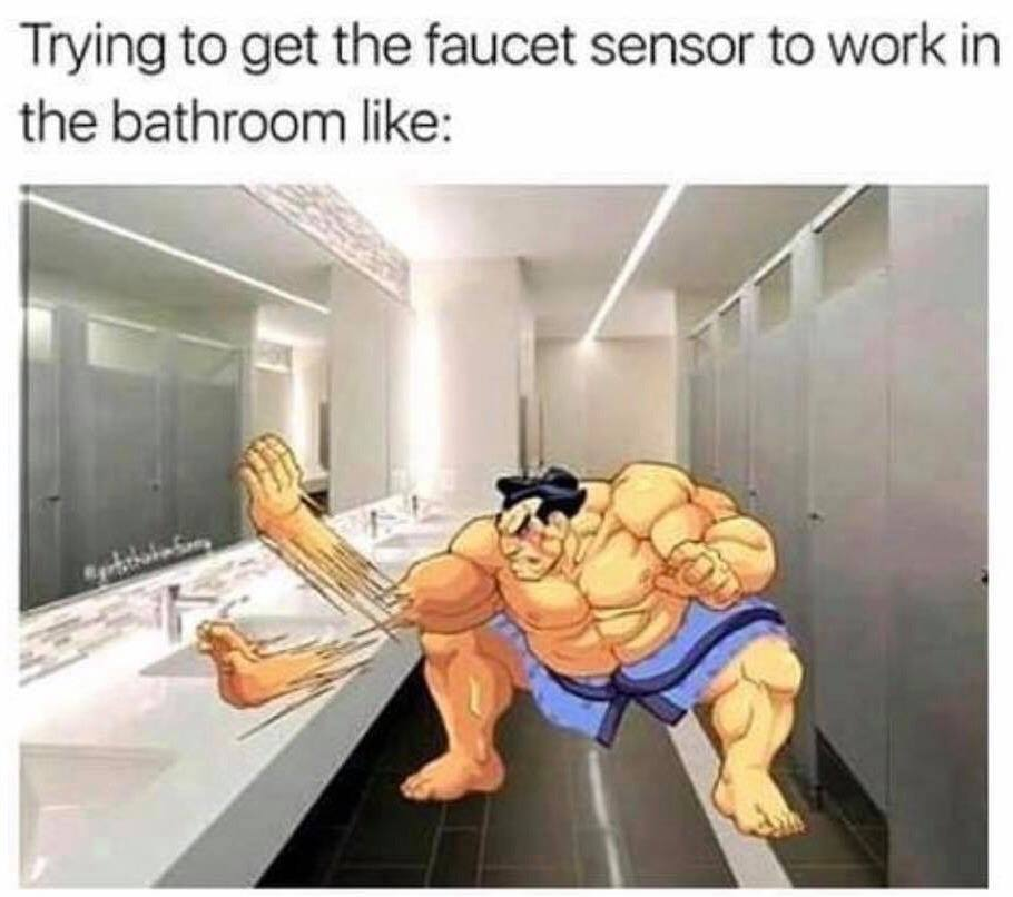 trying to get the faucet sensor to work in the bathroom like, e. honda from street fighter