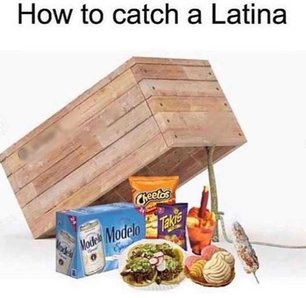 how to catch a latina