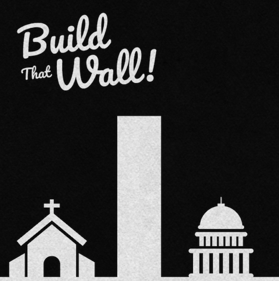 build the wall between state and religion