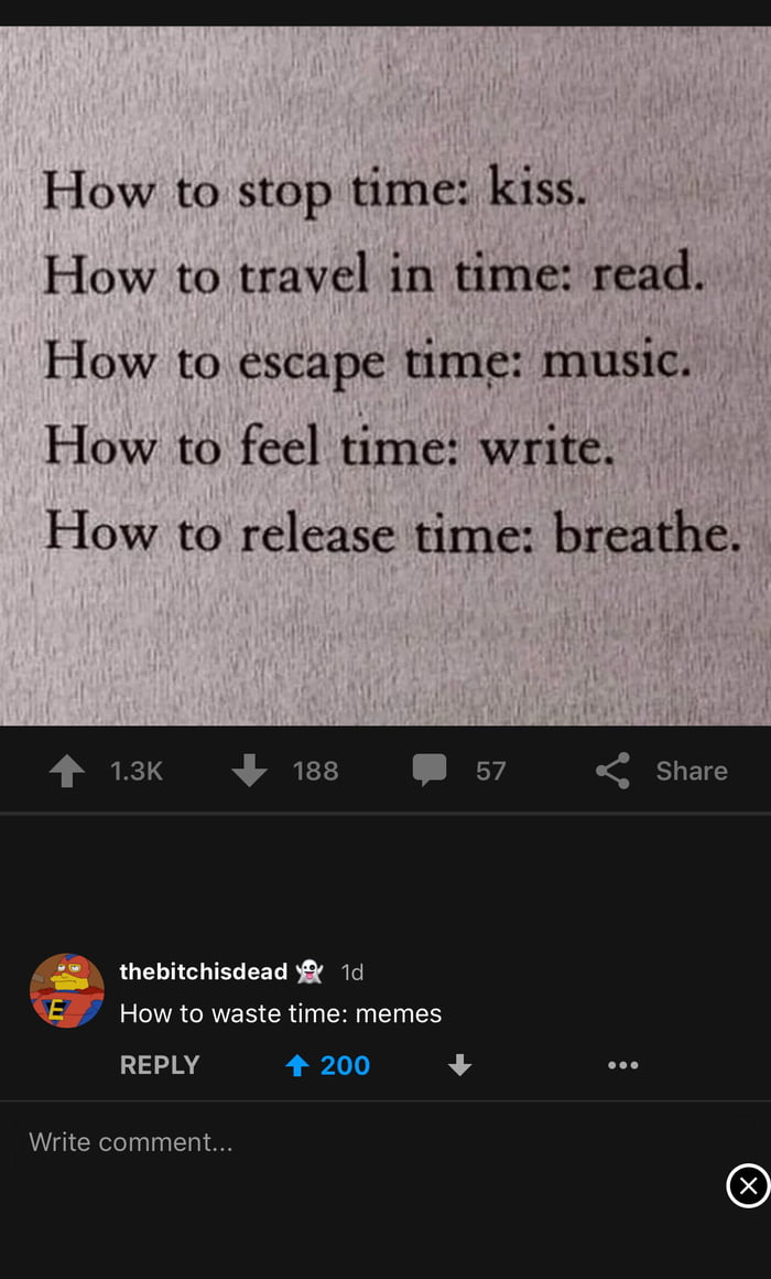 how to stop time, kiss, how to travel in time, read, how to escape time, music, how to feel time, write, how to release time, breathe, how to waste time, memes